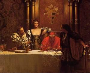 John Collier(1893)-Cesare Borgia.Lucrezia.Pope Alexander