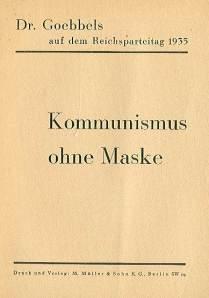 goebbels.1935.Kommunismus ohne Maske
