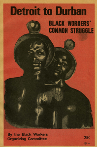Detroit-Durban Black Workers Organiz.Commit.UnitedFrontPress1970s